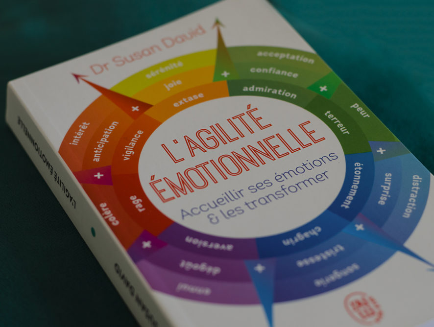 L'agilité émotionnelle - Dr Susan David